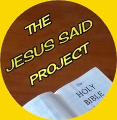 The Jesus Said Project – A Disciple's Guide to Jesus